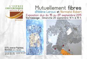 « Mutuellement fibres » Hélène Leroux et Normand Robert