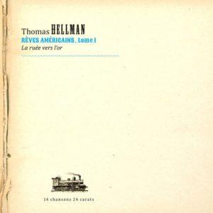 Le nouvel album: Thomas Hellman