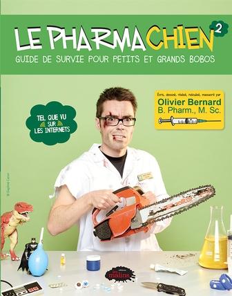 Le Pharmachien tome 2 Guide de survie pour petits et grands bobos