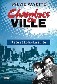 Chambres en ville : Pete et Lola – la suite