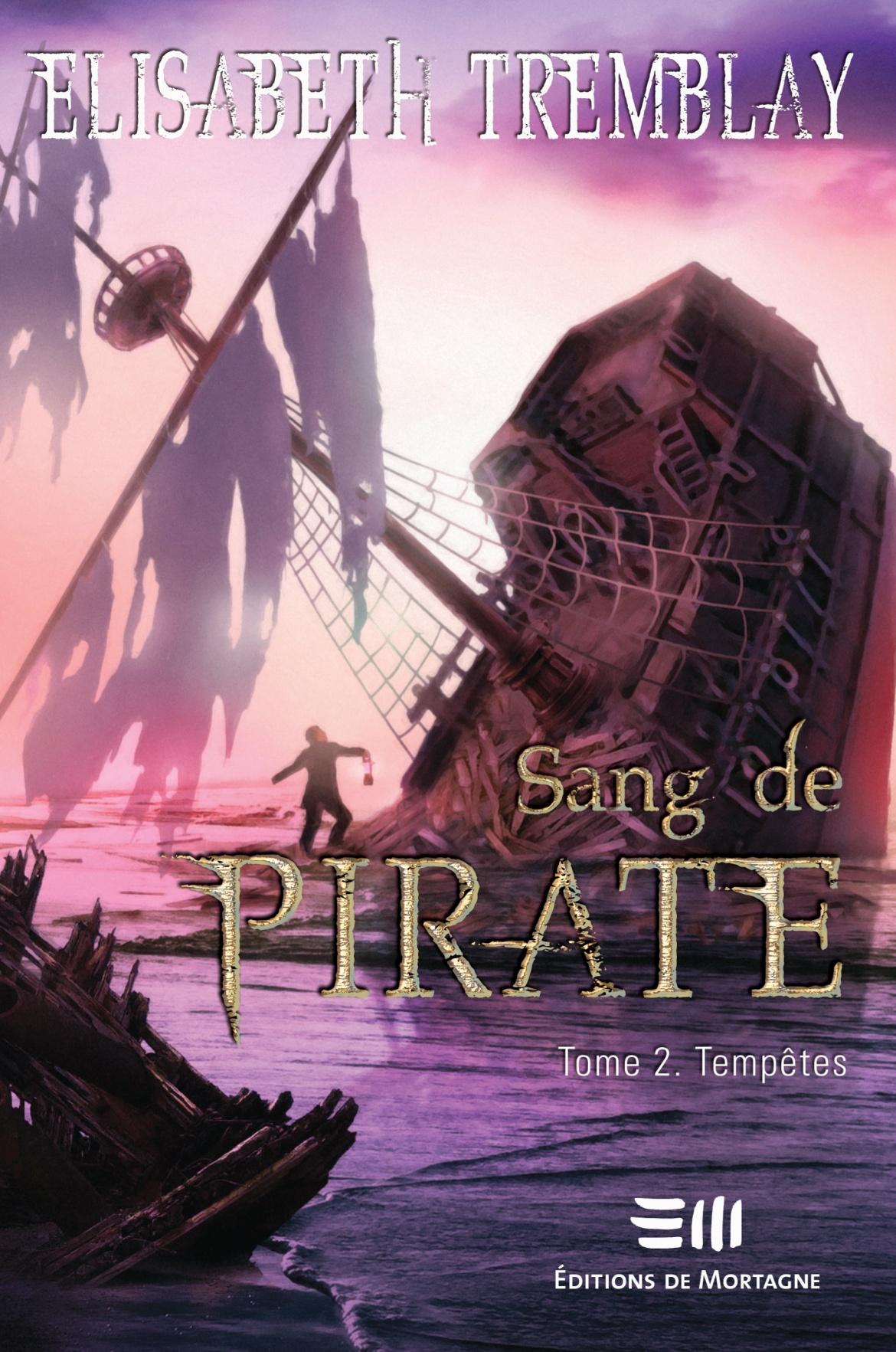 Sang de pirate tome 2, Tempêtes