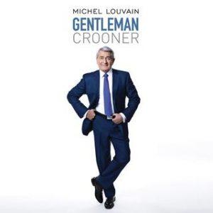 Michel Louvain - Gentleman Crooner
