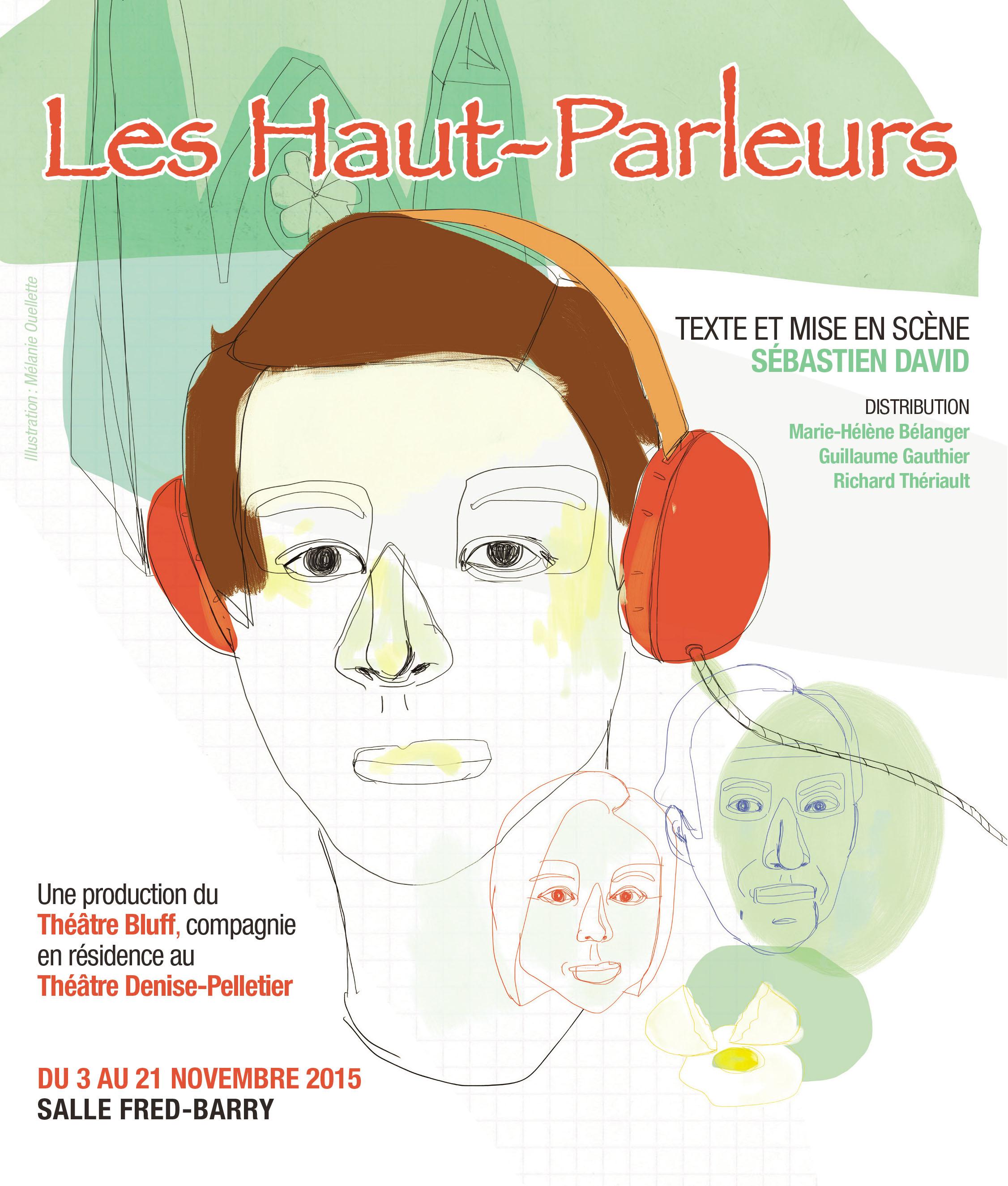 Théâtre Denise Pelletier présente Les Haut-Parleurs