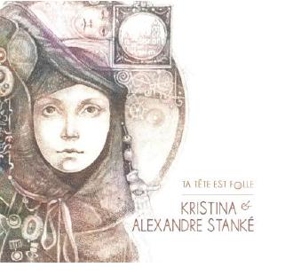 Le nouvel album de Kristina et Alexandrre Stanké