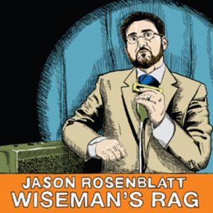 Jason Rosenblatt - Wiseman's Rag