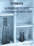 Pharmacie à livres et autres remèdes contre l'oubli