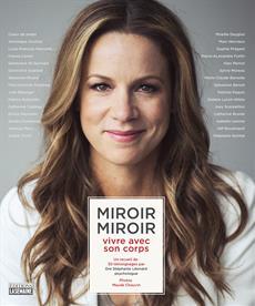 Miroir Miroir vivre avec son corps
