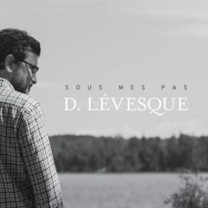 D. Lévesque - Sous mes pas