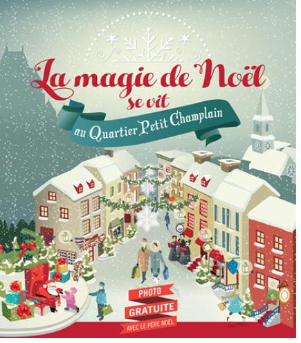 La magie de Noël se vi au Quartier Petit Champlain