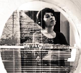 Lomax par Betty Bonifassi