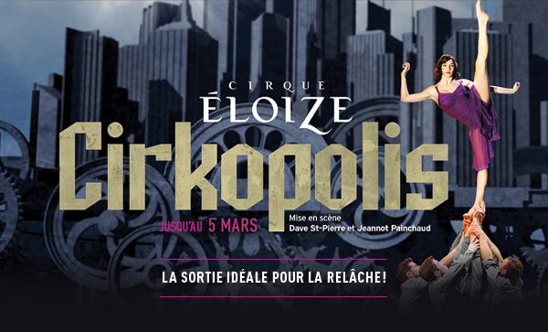 Le Cirique Éloise - Cirkopolis