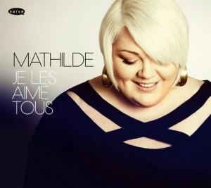 Mathilde - Je les aime tous