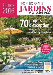 Les plus beaux jardins du Québec Édition 2016