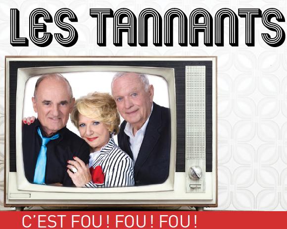 Les Tannants: Joël Denis, Shirley Théroux, Pierre Marcotte