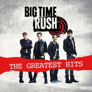 Big Time Rush - The Greatest Hits