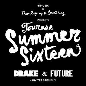 Drake et Future  La Tournée #SummerSixteenTour