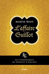 Maryse Rouy: L'Affaire Guillot  © photo: courtoisie