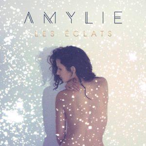 Amylie - Les éclats