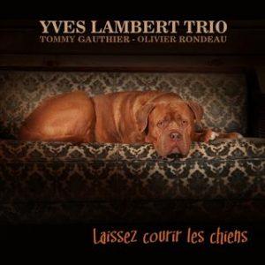 Yves Lambert - Trio