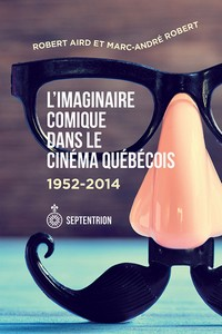 L'essai L'imaginaire comique dans le cinéma québécois 1952-2014