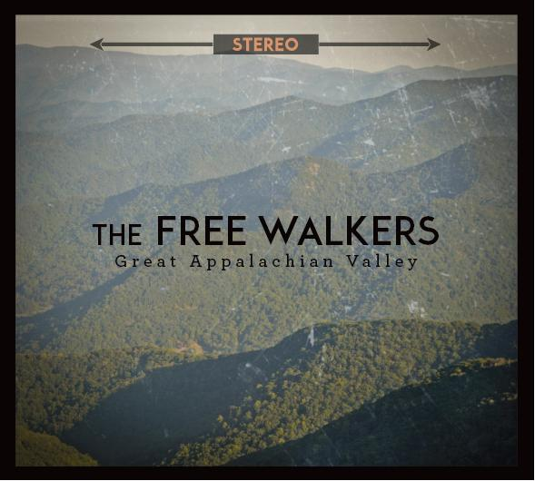 The Free Walkers - Great Pooalachian Valley