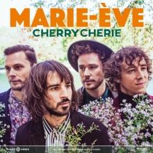 Cherry Chérie - Extrait Marie-Ève