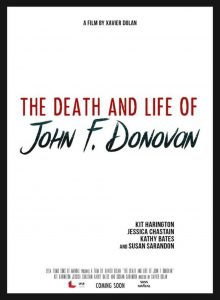THE DEATH AND LIFE OF JOHN F. DONOVAN,