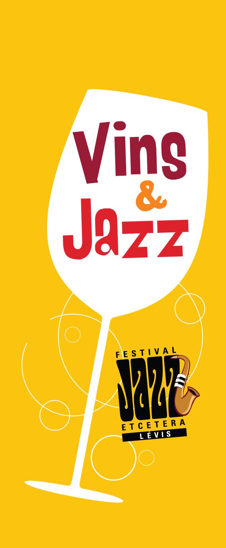 Tags: Festival Jazz Etcetera Lévis, La Promenade des Vins