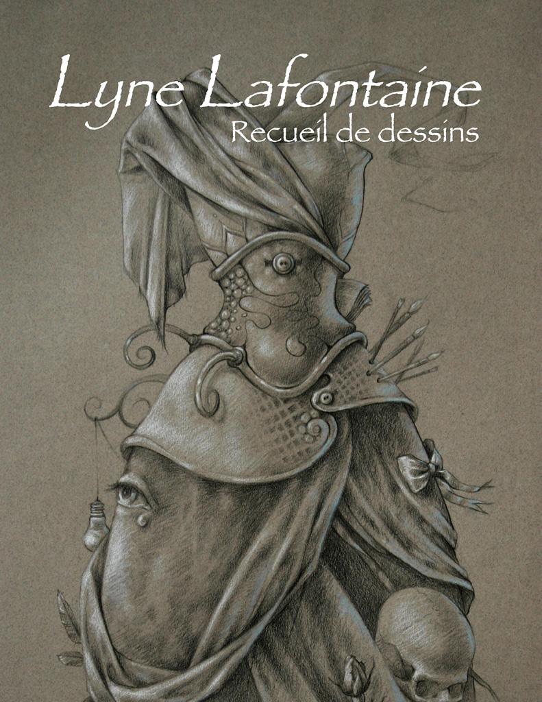 Lyne Lafontaine. Recueil de dessins.