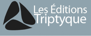 Les Éditions Triptyque © photo: courtoisie