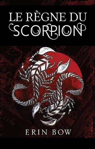 Le règne du scorpion - Tome 1 Les prisonniers de la paix