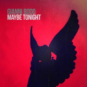 Gianni Bodo - Maybe Tonight