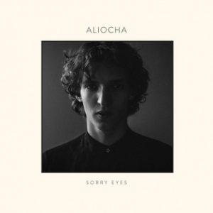 Aliocha - Sorry Eyes