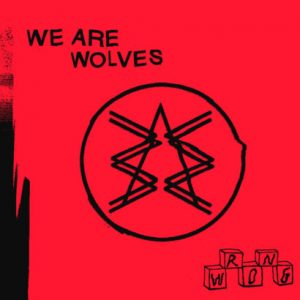 We Are Wolves