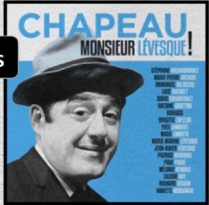 Chapeau monsieur Levesque