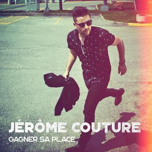 Jérôme Couture - Gagner sa place
