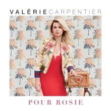 Valérie Carpentier - Pour Rosie