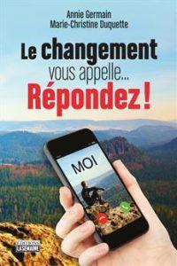 Le changement vous appelle...Répondez