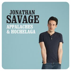Jonathan Savage - Appalaches et Hochelaga