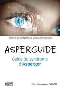 Asperguide Guide du syndrome d'Asperger