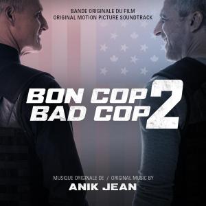 Trame sonore de Bon cop Bad cop 2