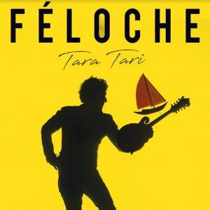 Féloche-Tara-Tari
