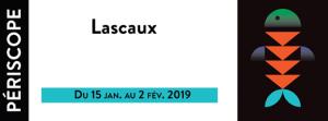 Lascaux, Théätre Périscope