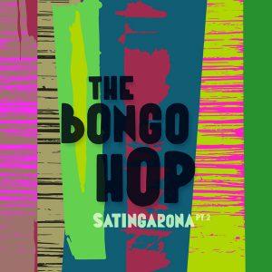 The-Bongo-Hop-Satingarona